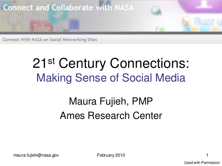 21st        Century Connections:          Making Sense of Social Media                         Maura Fujieh, PMP          ...