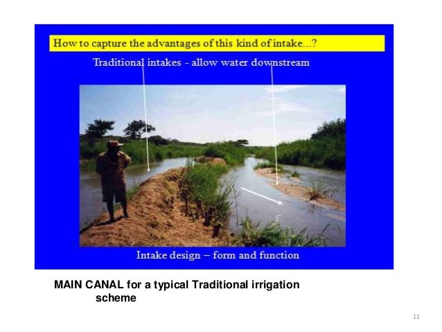 MAIN CANAL for a typical Traditional irrigation scheme 11