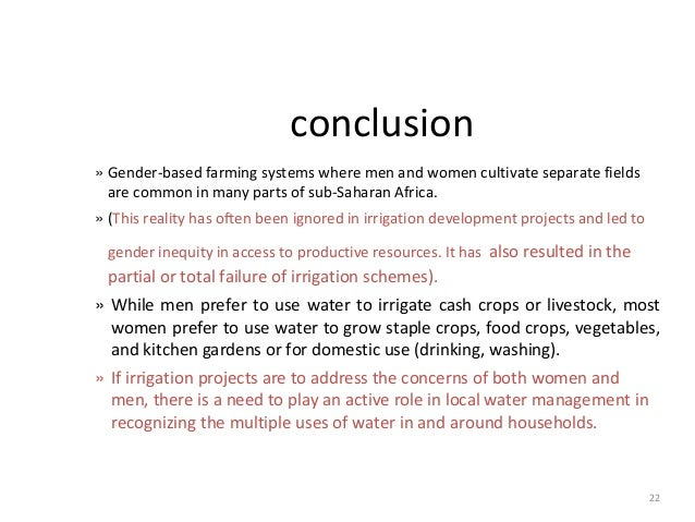 22 conclusion » Gender-based farming systems where men and women cultivate separate fields are common in many parts of sub...