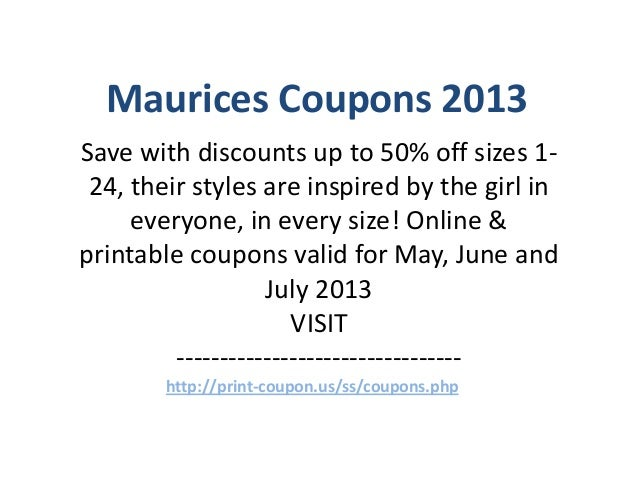 graphic regarding Maurice Printable Coupons titled Maurices com coupon - Lodge tonight promo code $50