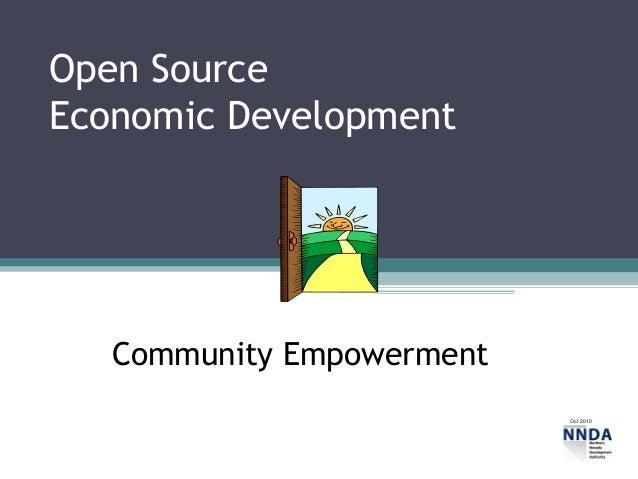 Open SourceEconomic Development   Community Empowerment                           Oct 2010