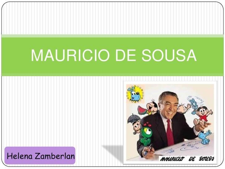 MAURICIO DE SOUSA<br />Helena Zamberlan <br />