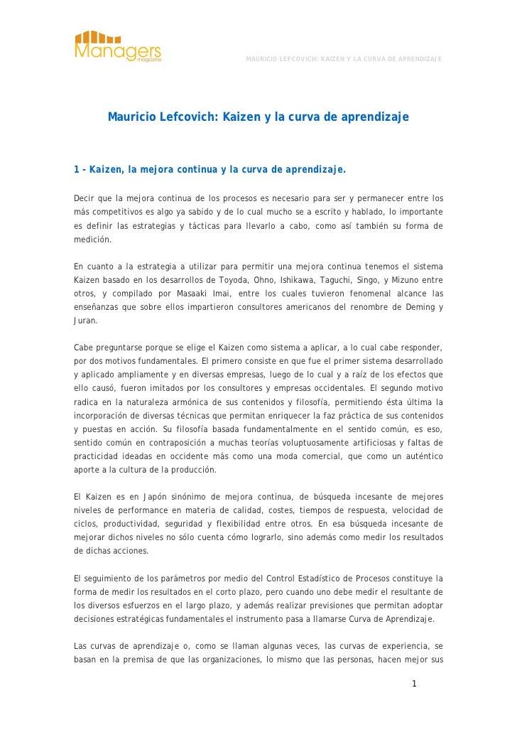 MAURICIO LEFCOVICH: KAIZEN Y LA CURVA DE APRENDIZAJE              Mauricio Lefcovich: Kaizen y la curva de aprendizaje    ...