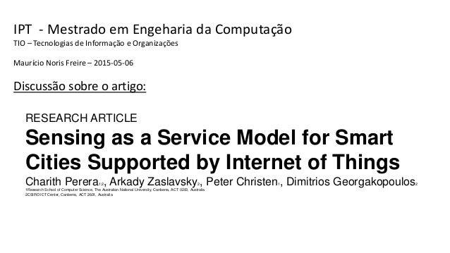IPT - Mestrado em Engeharia da Computação TIO – Tecnologias de Informação e Organizações Maurício Noris Freire – 2015-05-0...