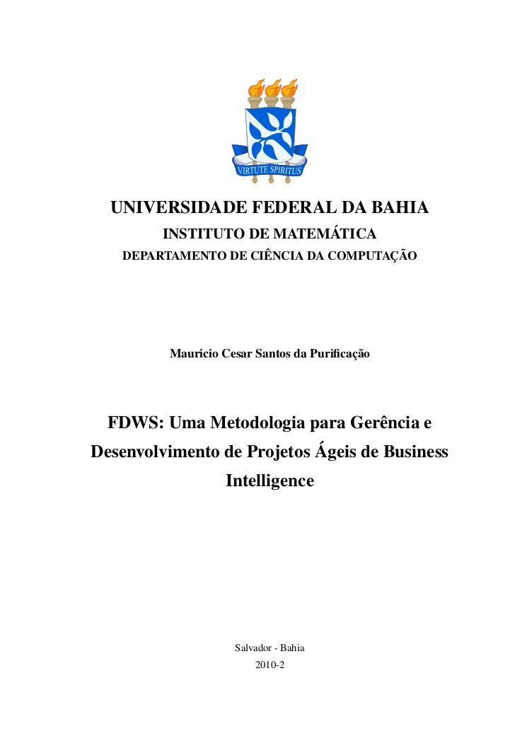 UNIVERSIDADE FEDERAL DA BAHIA         INSTITUTO DE MATEMÁTICA   DEPARTAMENTO DE CIÊNCIA DA COMPUTAÇÃO         Mauricio Ces...