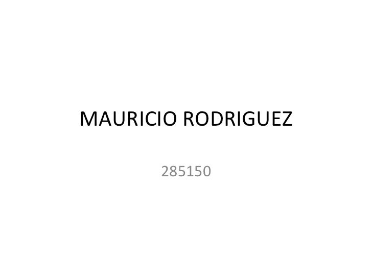 MAURICIO RODRIGUEZ      285150