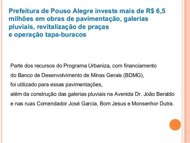 Prefeitura de Pouso Alegre investe mais de R$ 6,5 milhões em obras de pavimentação, galerias pluviais, revitalização de pr...