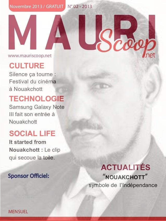 Novembre 2013 / GRATUIT N° 02 - 2013  www.mauriscoop.net  CULTURE  Silence ça tourne : Festival du cinéma à Nouakchott  TE...