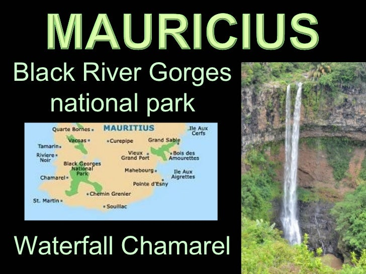 Black River Gorges   national parkWaterfall Chamarel