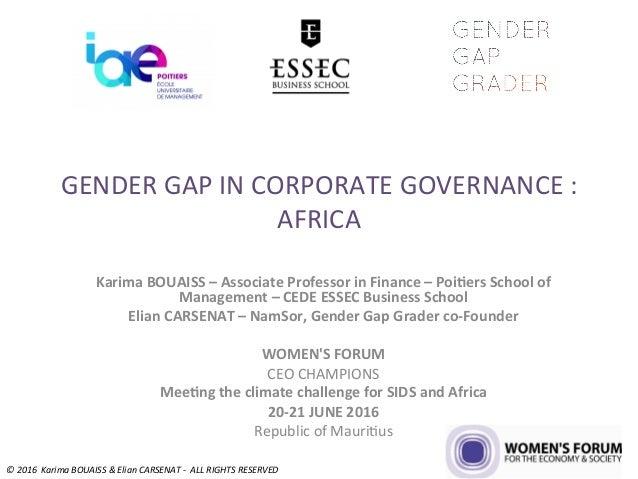 GENDERGAPINCORPORATEGOVERNANCE: AFRICA KarimaBOUAISS–AssociateProfessorinFinance–Poi7ersSchoolof Managem...