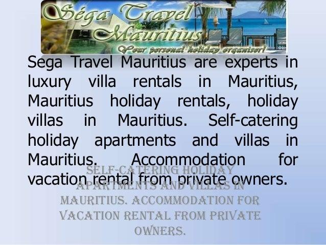 Sega Travel Mauritius are experts in luxury villa rentals in Mauritius, Mauritius holiday rentals, holiday villas in Mauri...