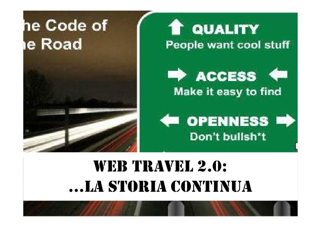 WEB TRAVEL 2.0: …LA STORIA CONTINUA