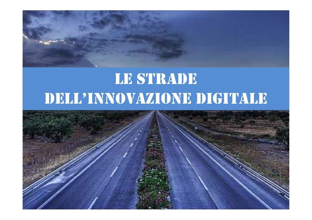 LE STRADE DELL'INNOVAZIONE DIGITALE