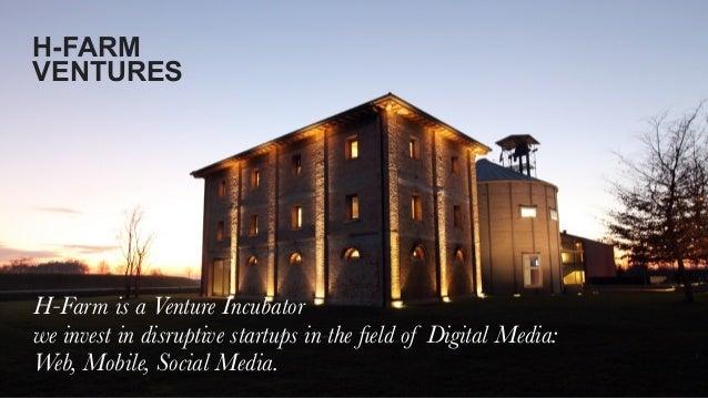 Maurizio Rossi - H-FARM Ventures - Stanford Engineering - Jan 14 2013 Slide 2