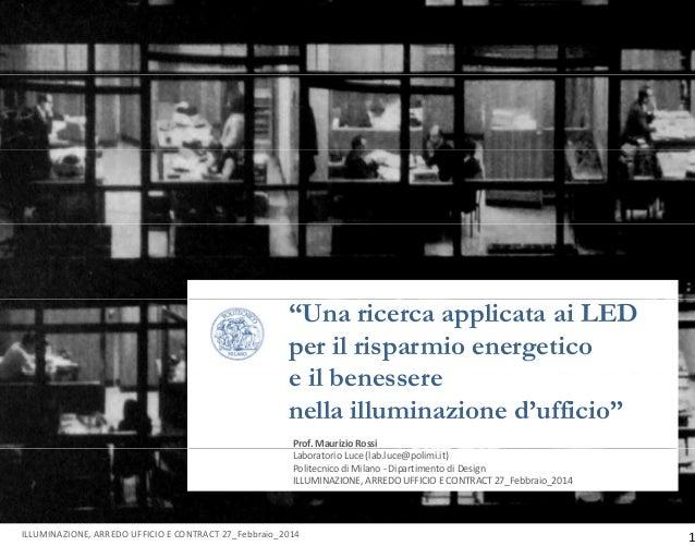 Maurizio rossi presentazione illuminazione ufficio