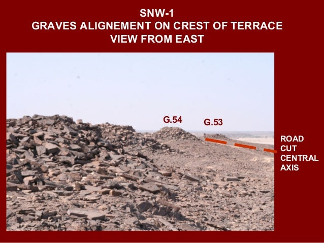 Grave 54 SNW-1 RIDGE OF GRAVES OVERLOOKING WADI AL-UYUN FROM SOUTH -WEST