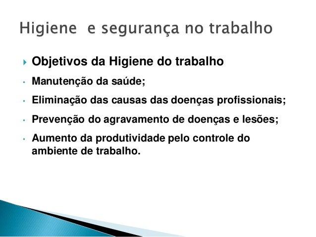 Higiene e Segurança no Trabalho Slide 3