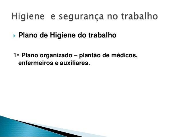 Higiene e Segurança no Trabalho Slide 4