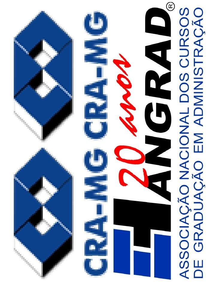 Belo Horizonte, MG, 29 de maio de 2010     As Diretrizes Curriculares e os    Administradores que Formamos                ...