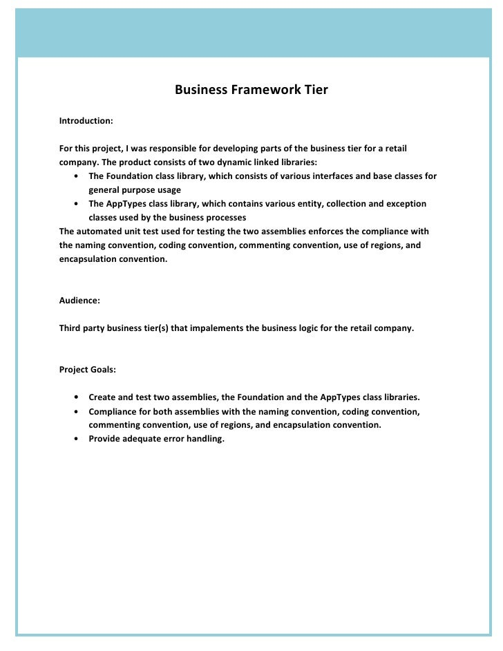 Business Framework Tier  Introduction:  For this project, I was responsible for developing parts of the business tier for ...