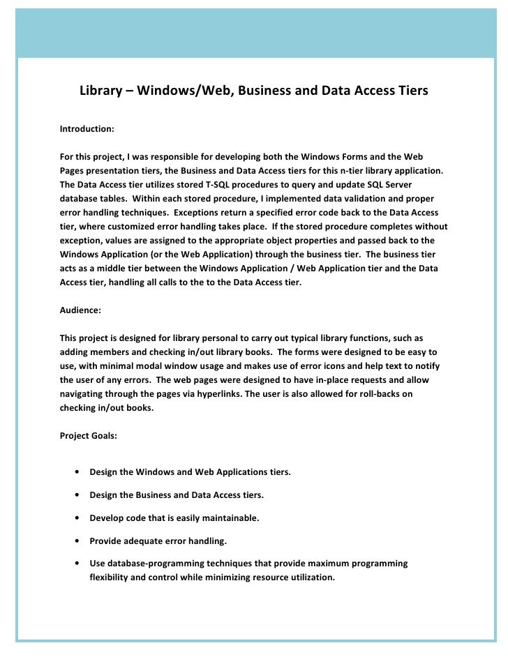 Library – Windows/Web, Business and Data Access Tiers  Introduction:  For this project, I was responsible for developing b...
