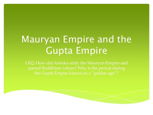 han china and mauryan gupta Comparison essay han china and gupta maryann although the han china from 206 bce-220 ce lasted longer than the mauryan gupta india from 320 bce-550.