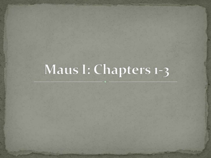 Maus I: Chapters 1-3<br />