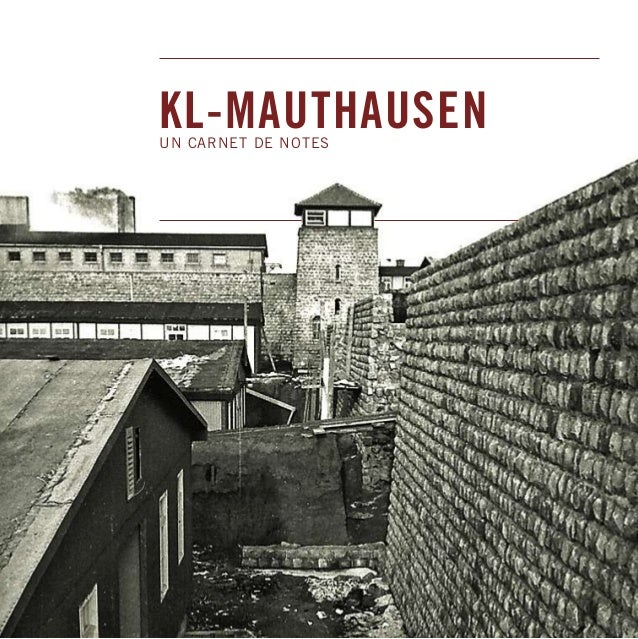 KL-MAUTHAUSEN UN CARNET DE NOTES