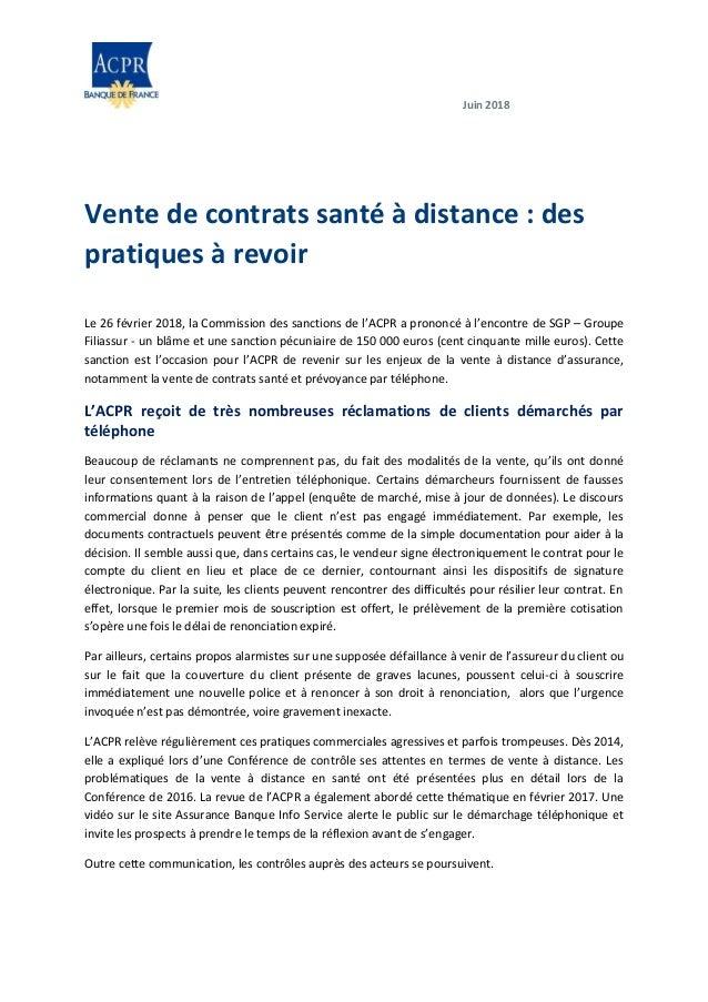 Juin 2018 Vente de contrats santé à distance : des pratiques à revoir Le 26 février 2018, la Commission des sanctions de l...