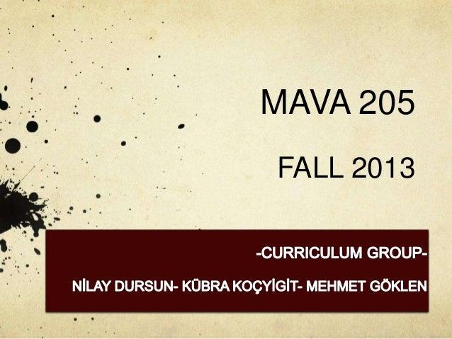 MAVA 205 FALL 2013