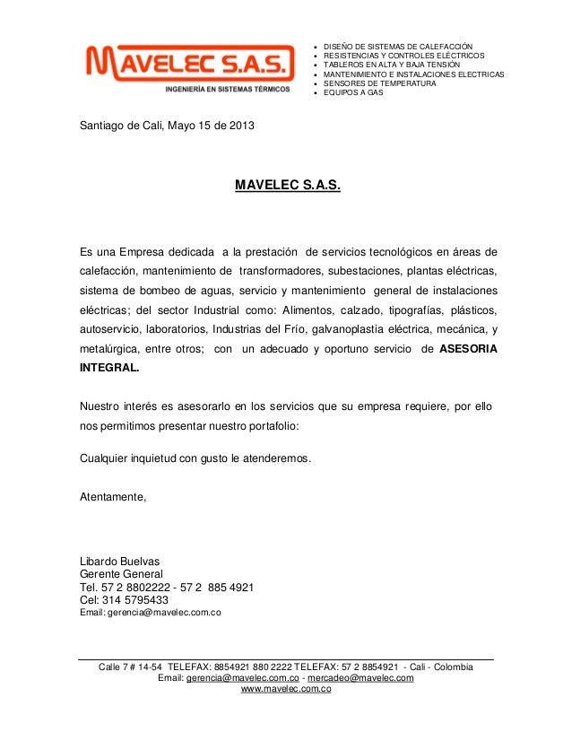 Calle 7 # 14-54 TELEFAX: 8854921 880 2222 TELEFAX: 57 2 8854921 - Cali - ColombiaEmail: gerencia@mavelec.com.co - mercadeo...