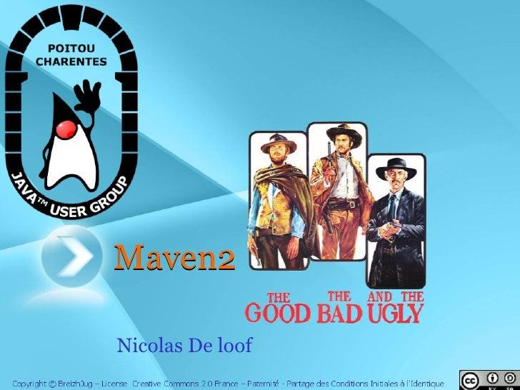 Maven2  Nicolas De loof