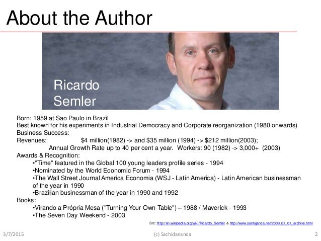 Ricardo Semler How to run a company with (almost) no rules