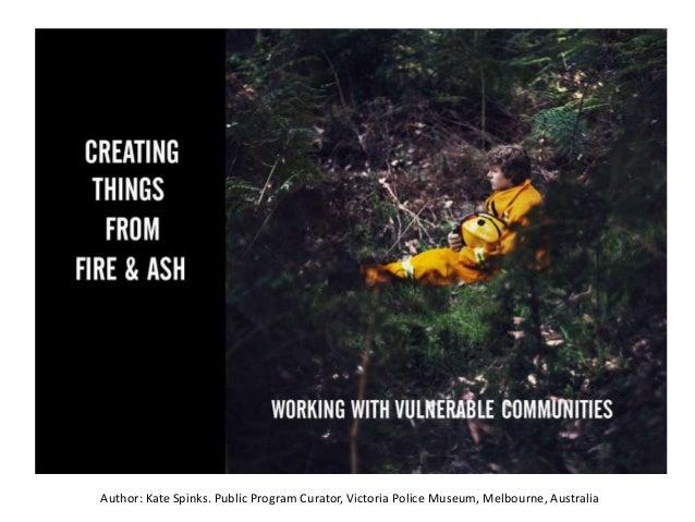 Author: Kate Spinks. Public Program Curator, Victoria Police Museum, Melbourne, Australia