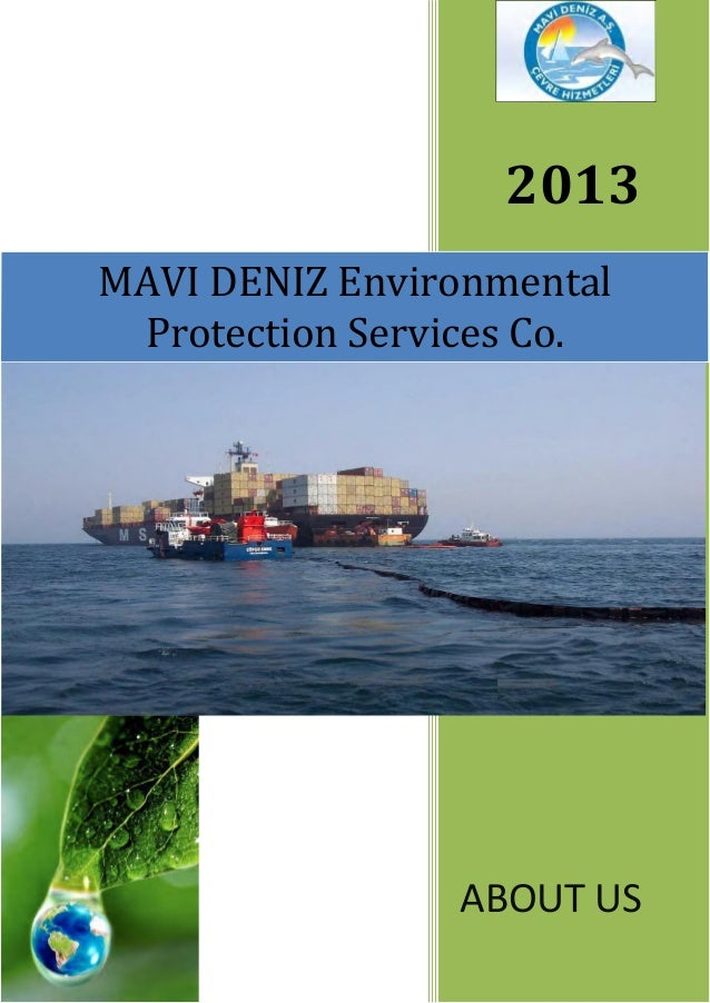 2013MAVI DENIZ Environmental Protection Services Co.                ABOUT US