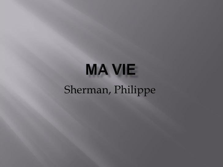 Sherman, Philippe