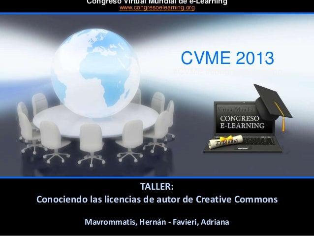 Mavrommatis, Hernán - Favieri, Adriana CVME 2013 #CVME #congresoelearning Congreso Virtual Mundial de e-Learning www.congr...