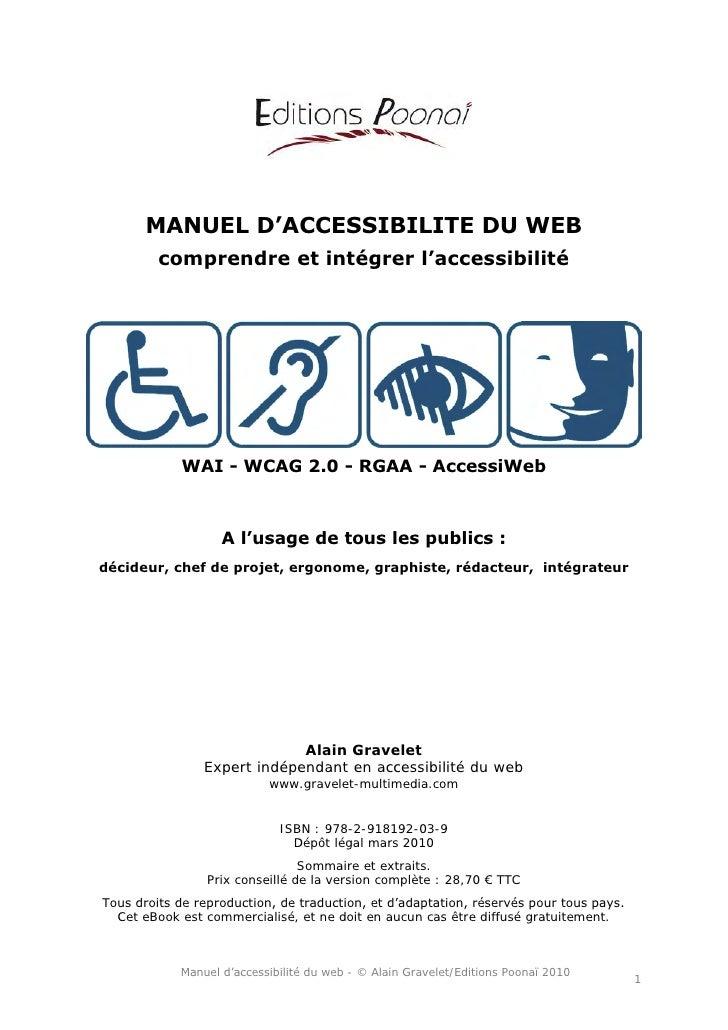 MANUEL D'ACCESSIBILITE DU WEB          comprendre et intégrer l'accessibilité                 WAI - WCAG 2.0 - RGAA - Acce...