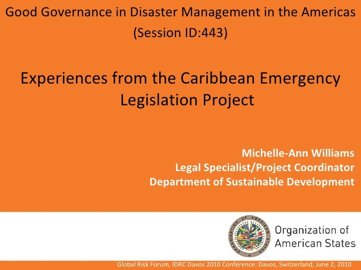 Michelle-Ann Williams Legal Specialist/Project Coordinator Department of Sustainable Development <ul><li>Good Governance i...