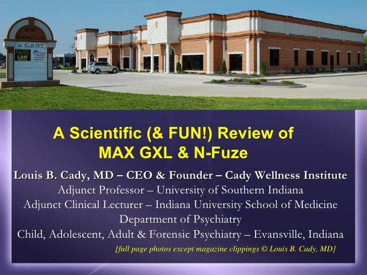 Louis B. Cady, MD – CEO & Founder – Cady Wellness Institute  Adjunct Professor – University of Southern Indiana Adjunct Cl...