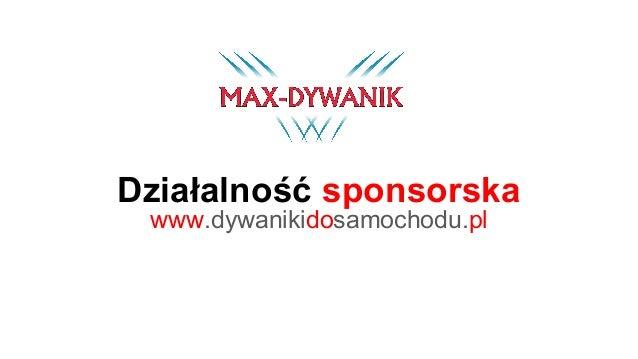 www.dywanikidosamochodu.pl Działalność sponsorska