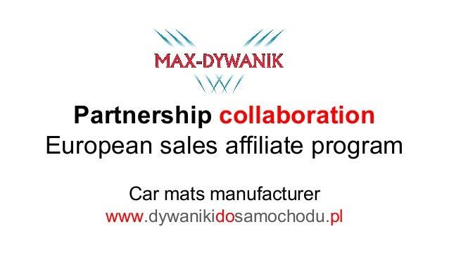 Partnership collaboration European sales affiliate program Car mats manufacturer www.dywanikidosamochodu.pl