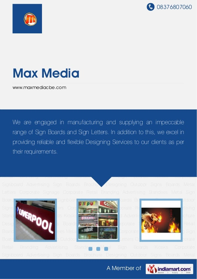 08376807060A Member ofMax Mediawww.maxmediacbe.comCorporate Signboard Advertising Sign Boards Brochure Designing Outdoor S...