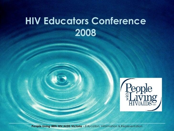HIV Educators Conference 2008