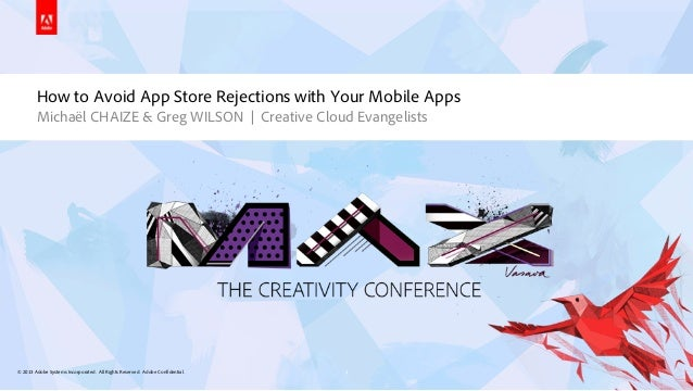 © 2013 Adobe Systems Incorporated. All Rights Reserved. Adobe Confidential.How to Avoid App Store Rejections with Your Mob...
