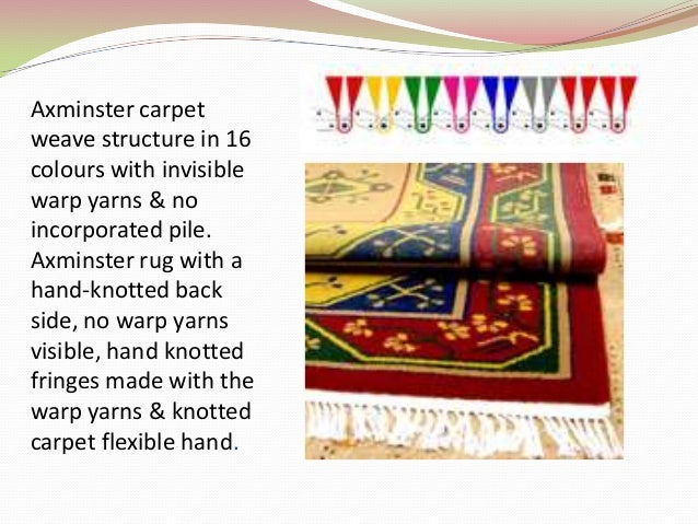 10. Axminster carpet weave ...