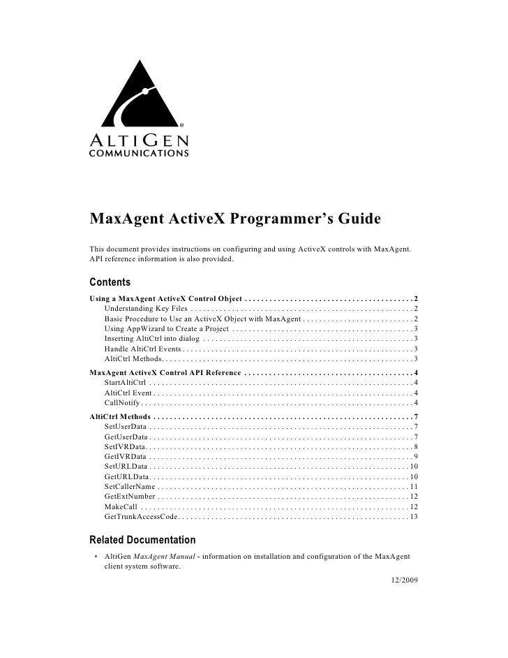 MaxAgent ActiveX Programmer's Guide This document provides instructions on configuring and using ActiveX controls with Max...