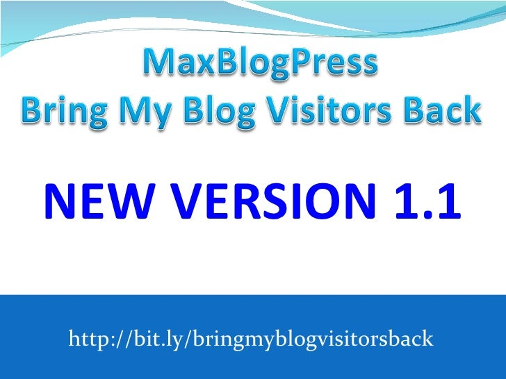 NEW VERSION 1.1http://bit.ly/bringmyblogvisitorsback