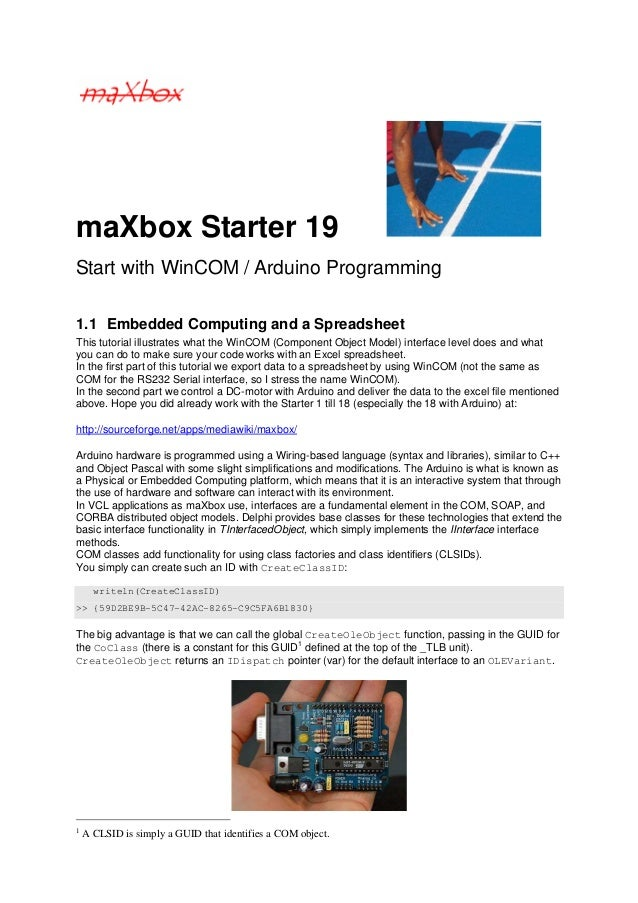 maXbox Starter 19Start with WinCOM / Arduino Programming1.1 Embedded Computing and a SpreadsheetThis tutorial illustrates ...