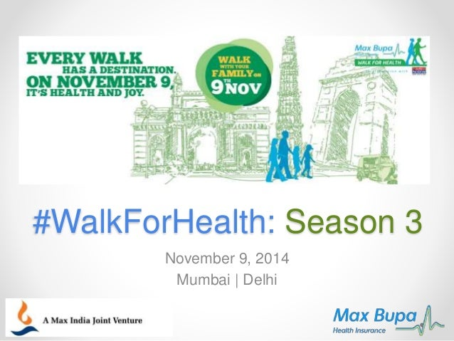#WalkForHealth: Season 3  November 9, 2014  Mumbai | Delhi